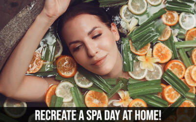 Recreate a Spa Day at Home